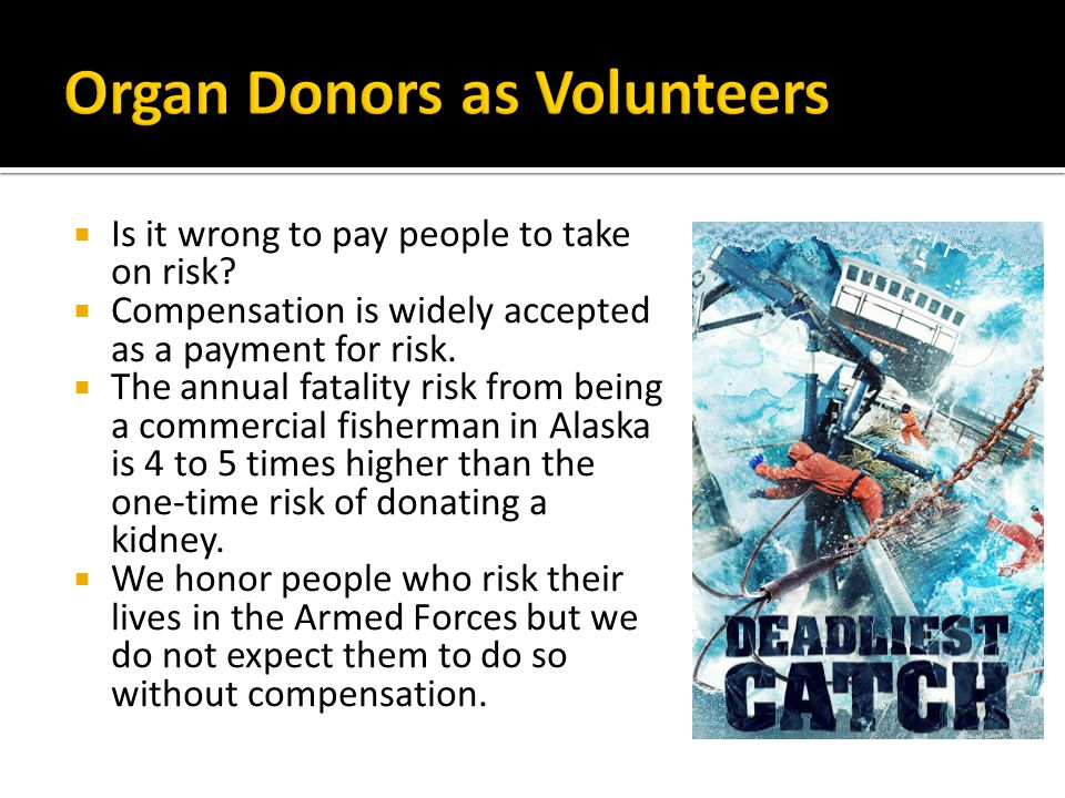 Organ Donors as Volunteers