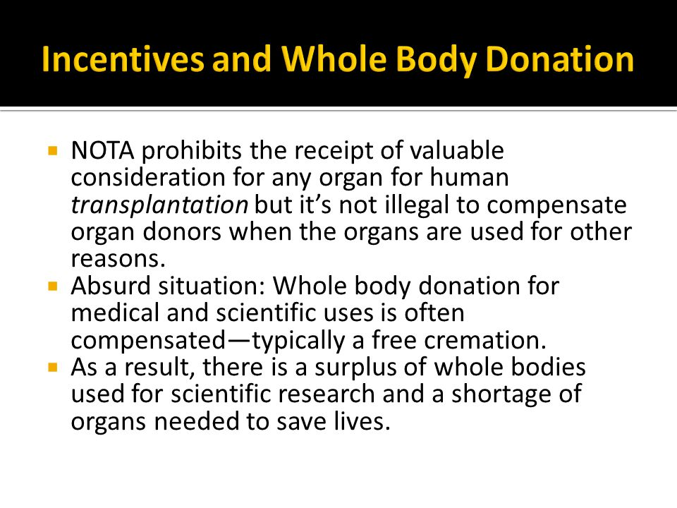 Incentives and Whole Body Donation