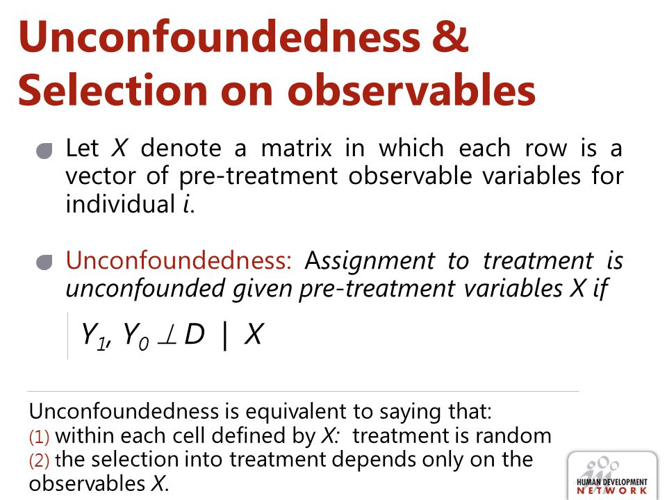Unconfoundedness & Selection on observables