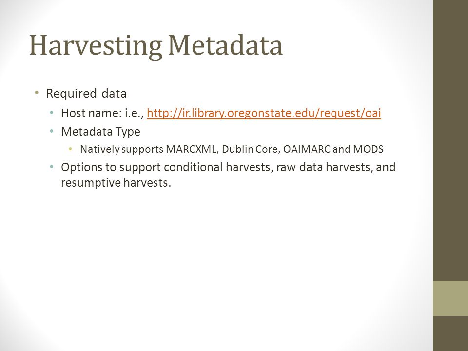 Harvesting Metadata Required data