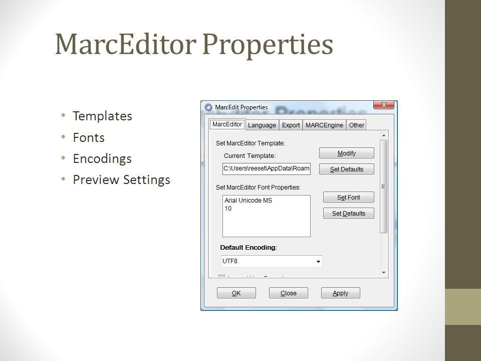 MarcEditor Properties