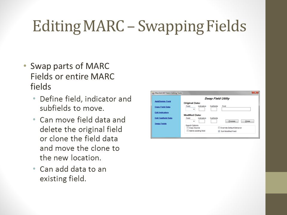 Editing MARC – Swapping Fields