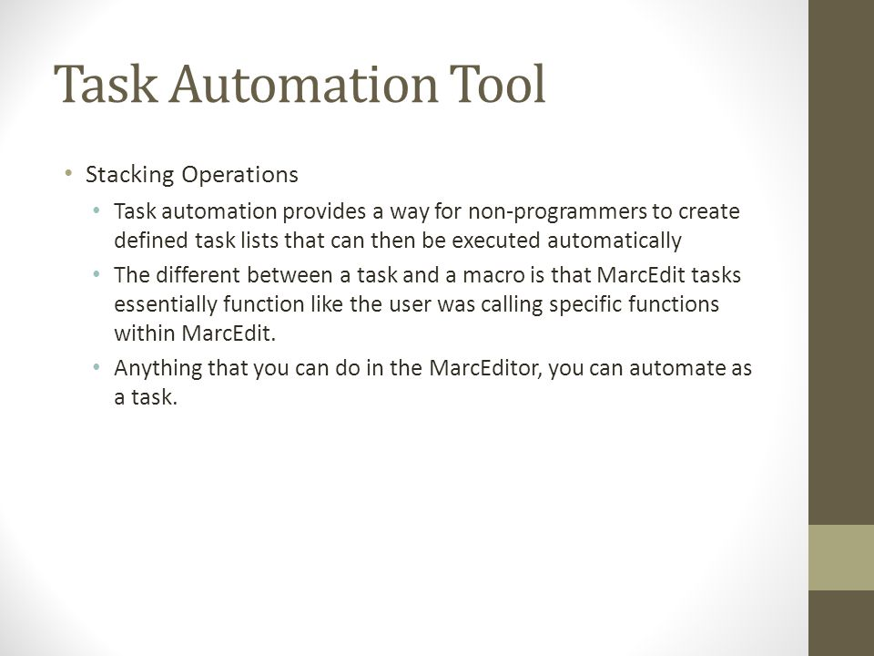 Task Automation Tool Stacking Operations