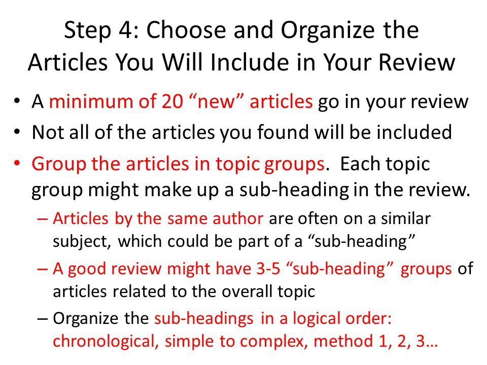 Step 4: Choose and Organize the Articles You Will Include in Your Review