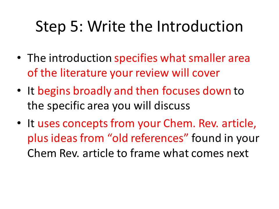 Step 5: Write the Introduction