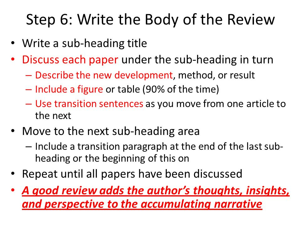 Step 6: Write the Body of the Review