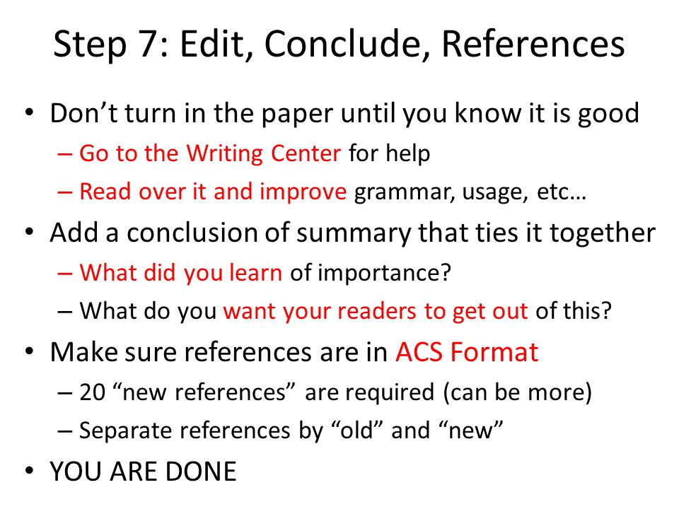 Step 7: Edit, Conclude, References