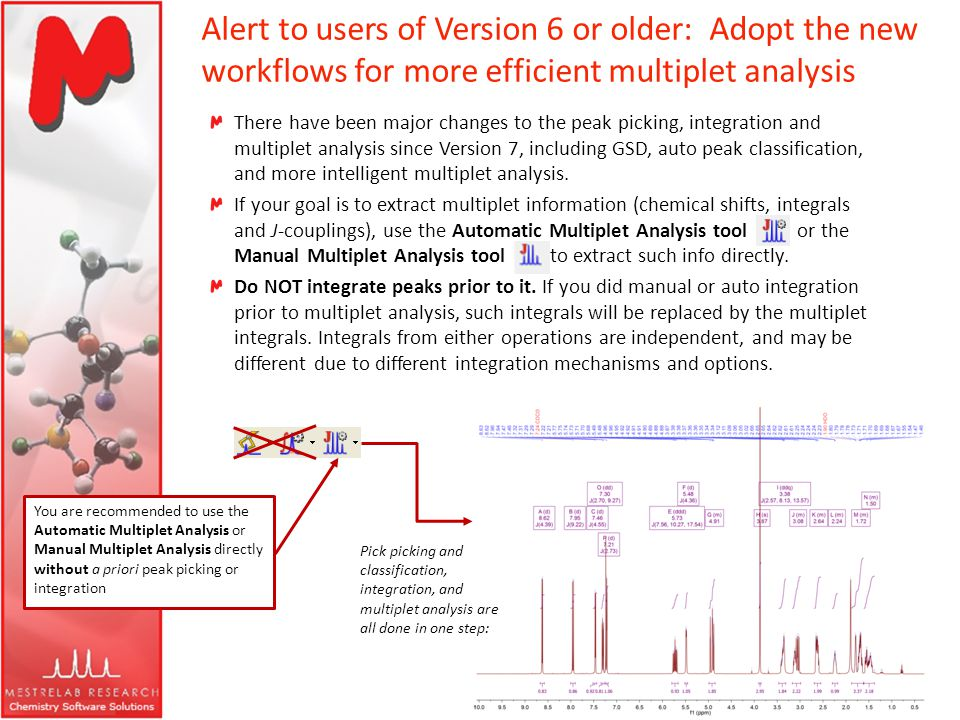 Alert to users of Version 6 or older: Adopt the new workflows for more efficient multiplet analysis