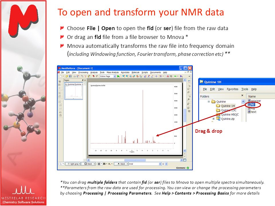 To open and transform your NMR data