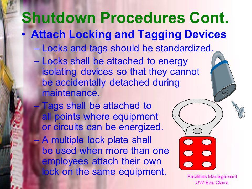 Shutdown Procedures Cont.