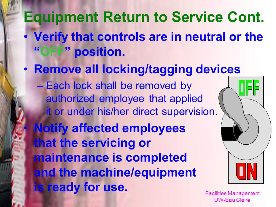 Equipment Return to Service Cont.