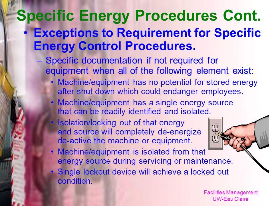 Specific Energy Procedures Cont.