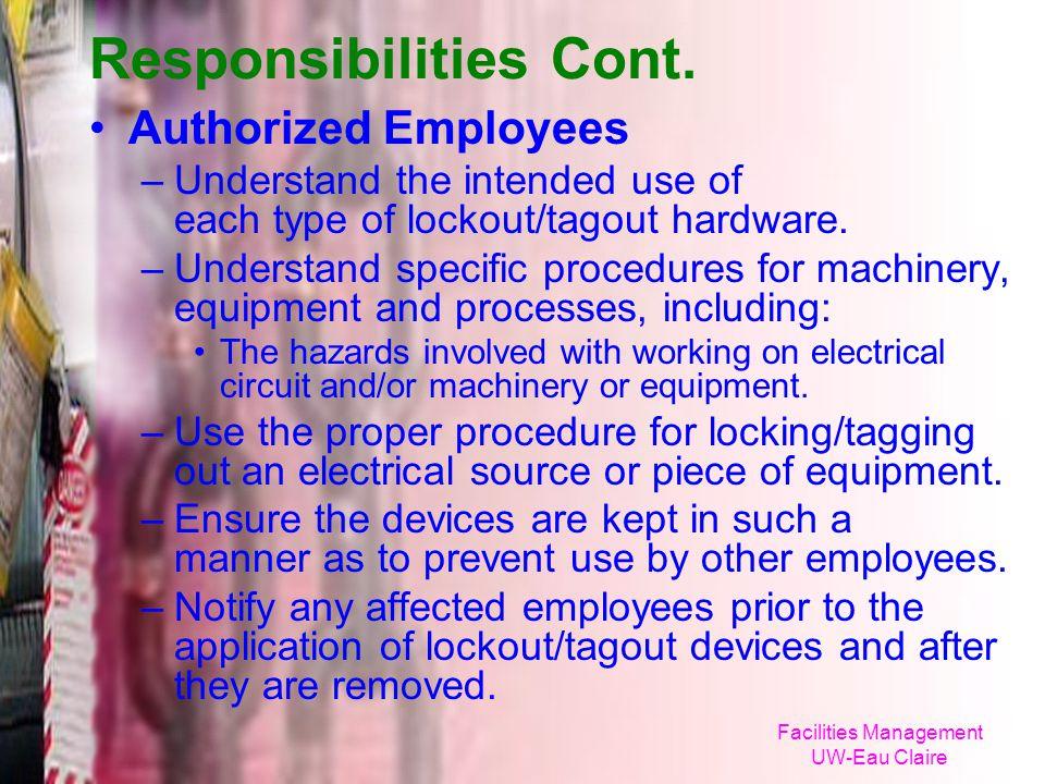 Responsibilities Cont.