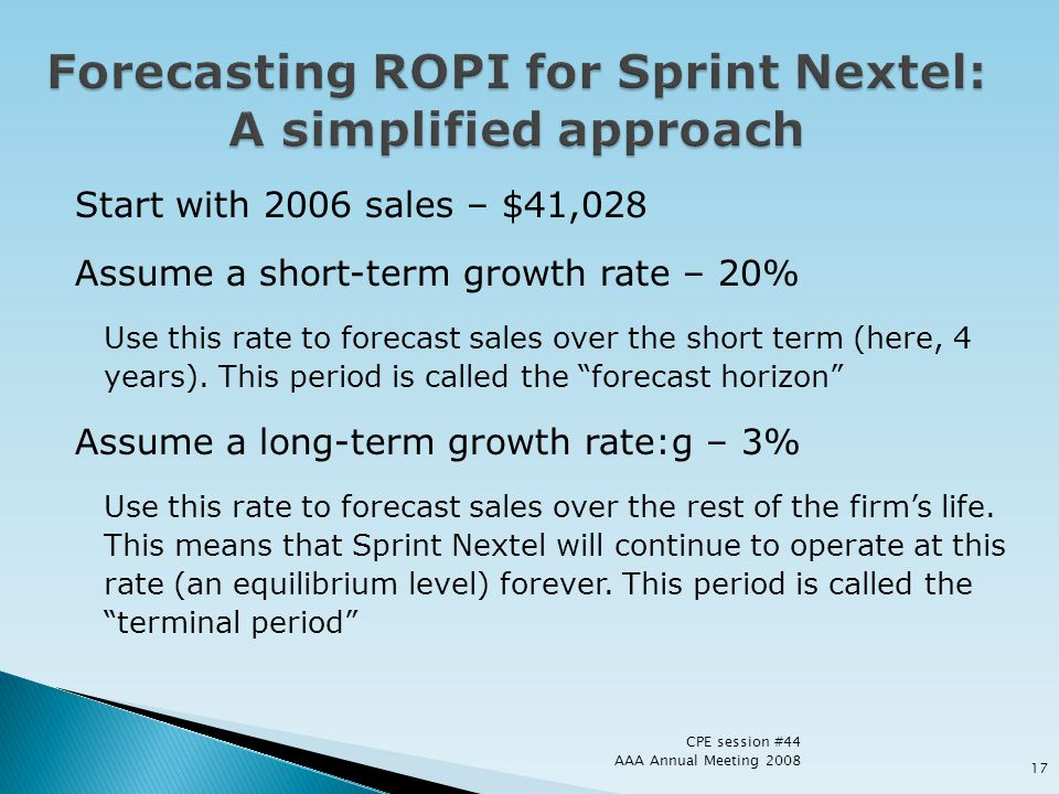 Forecasting ROPI for Sprint Nextel: A simplified approach