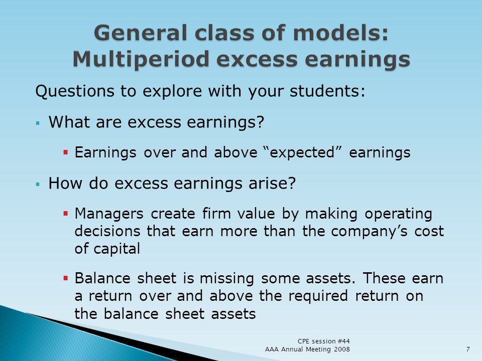 General class of models: Multiperiod excess earnings
