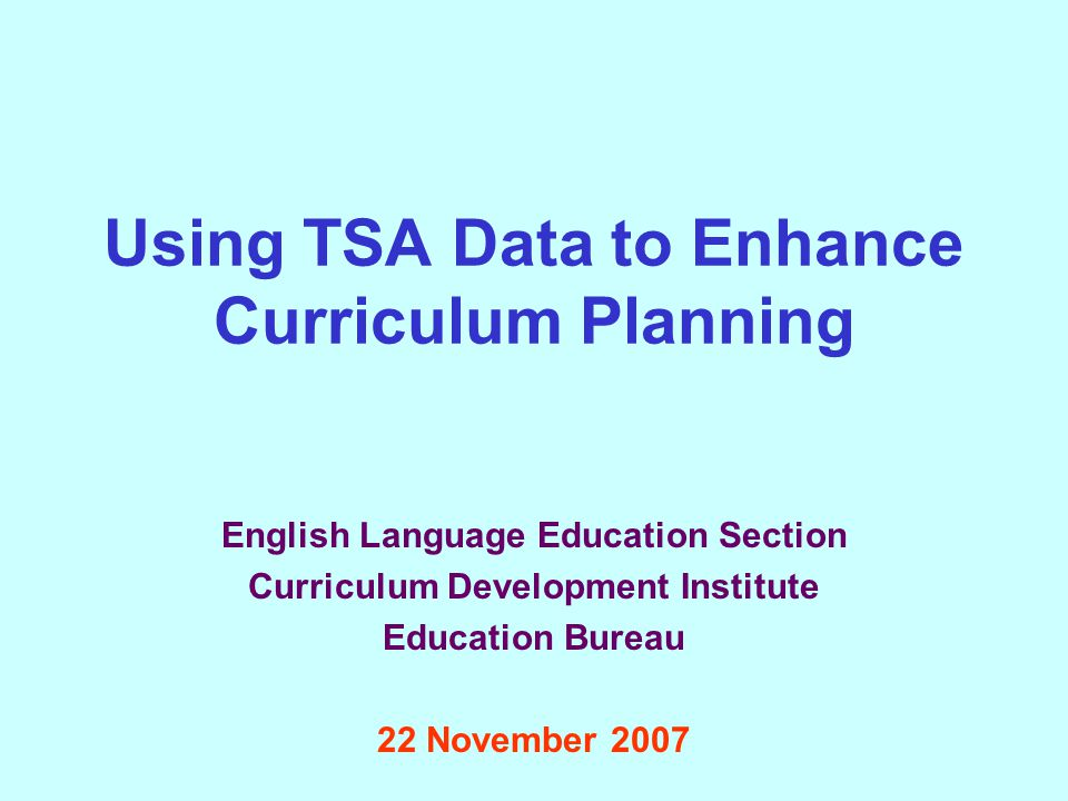 Using TSA Data to Enhance Curriculum Planning