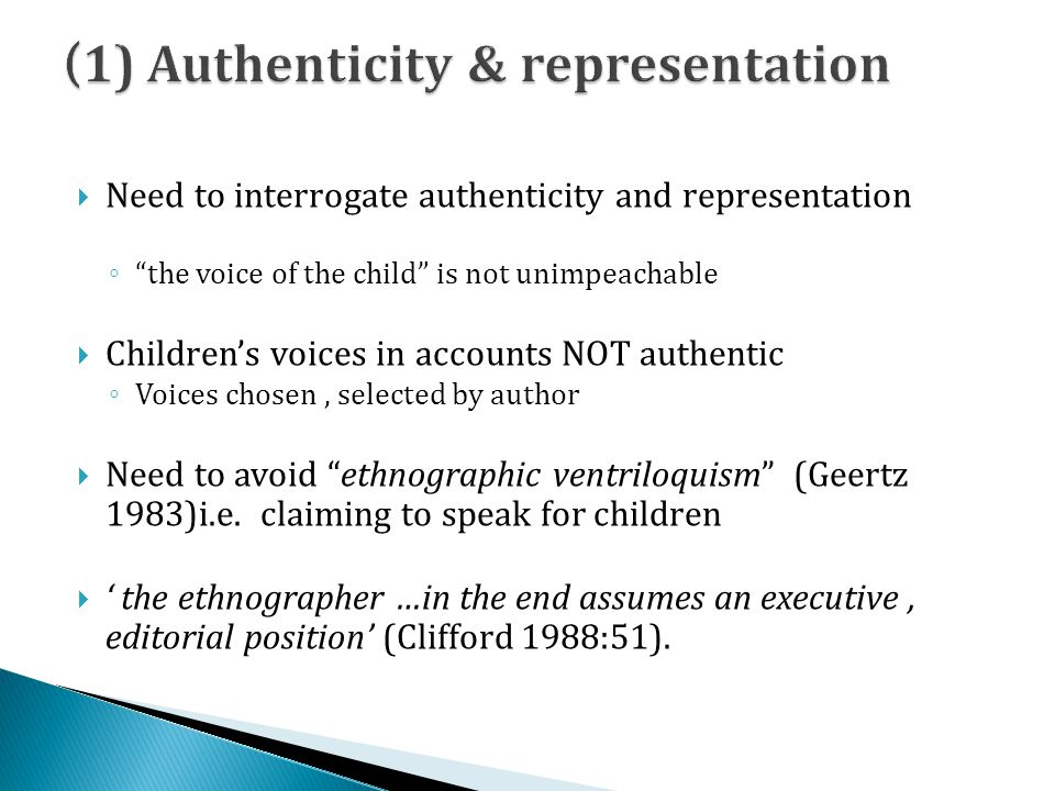 (1) Authenticity & representation