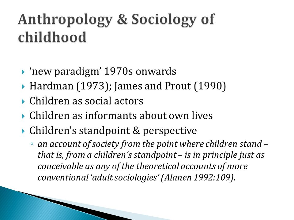 Anthropology & Sociology of childhood