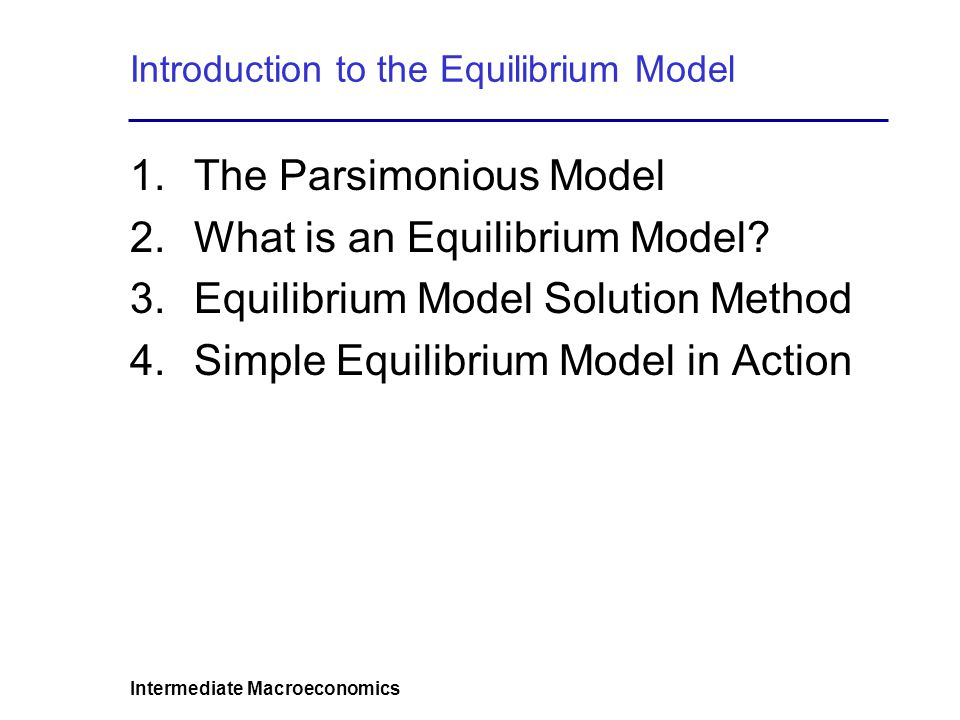 Introduction to the Equilibrium Model