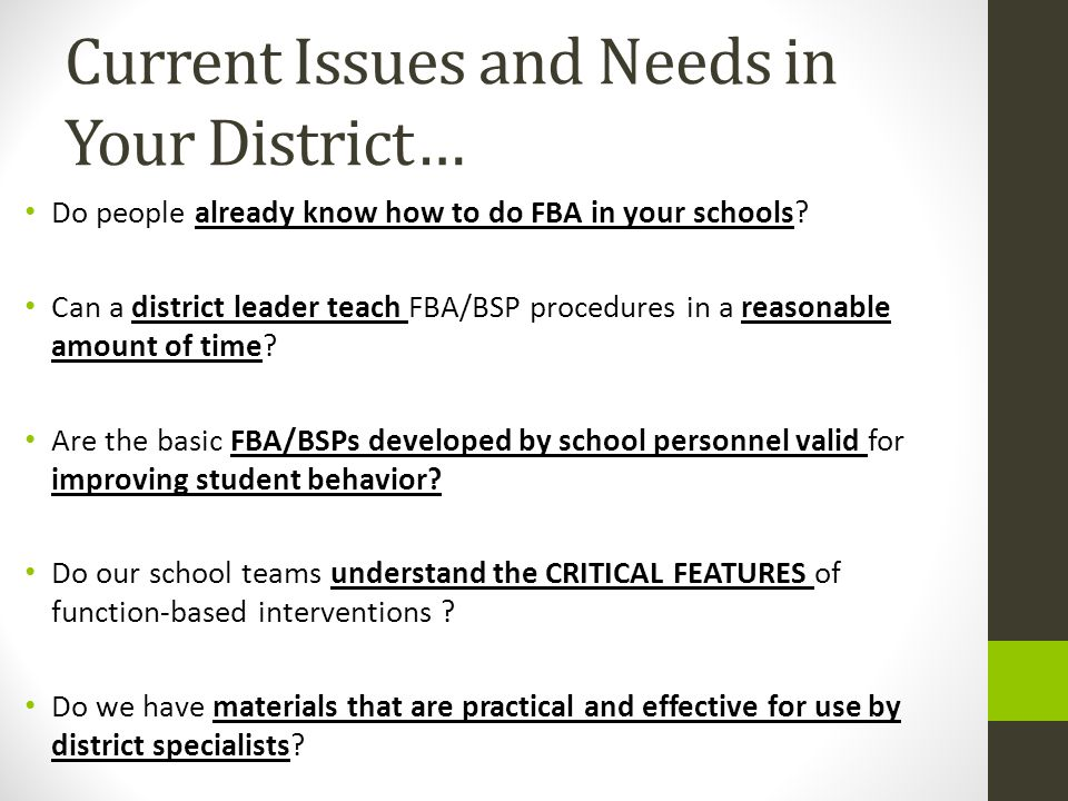 Current Issues and Needs in Your District…