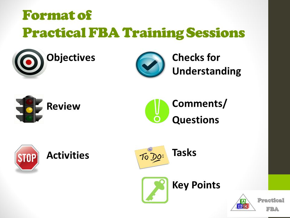 Format of Practical FBA Training Sessions