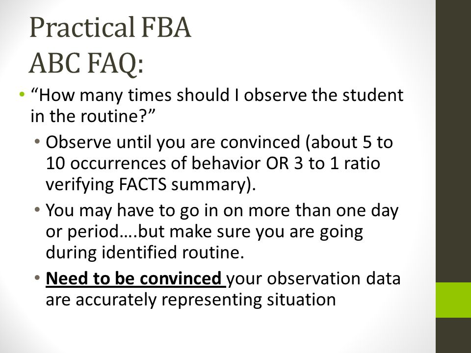 Practical FBA ABC FAQ: How many times should I observe the student in the routine