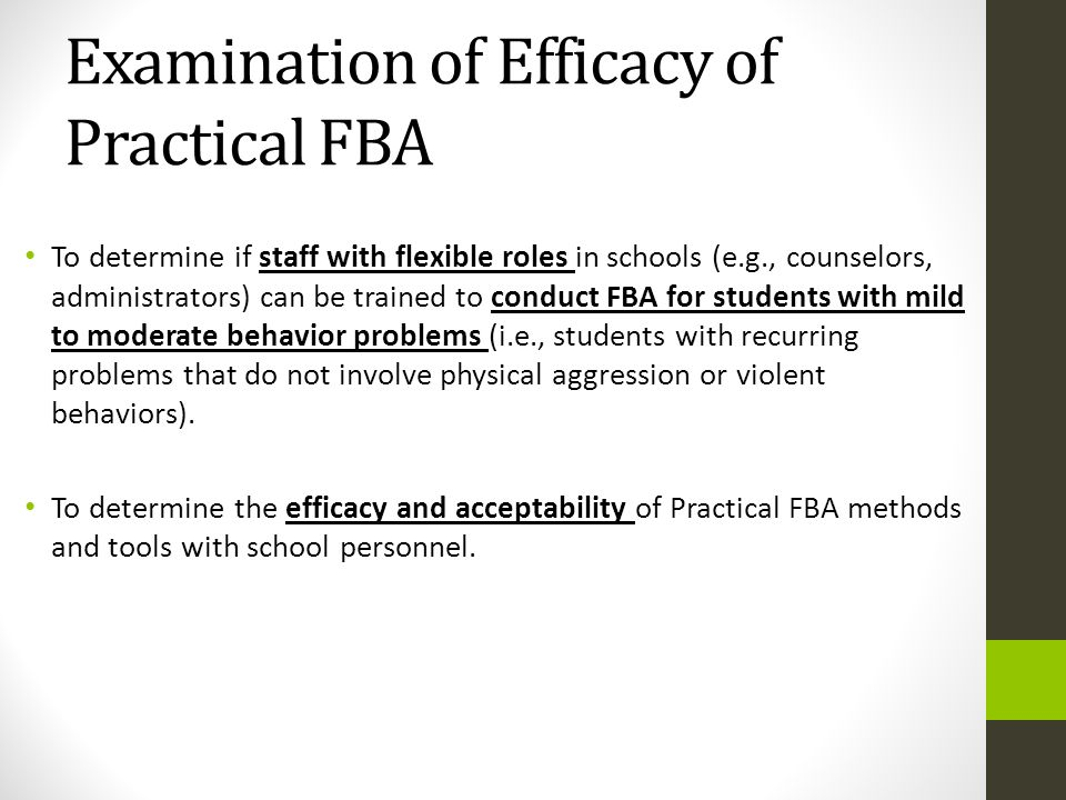 Examination of Efficacy of Practical FBA