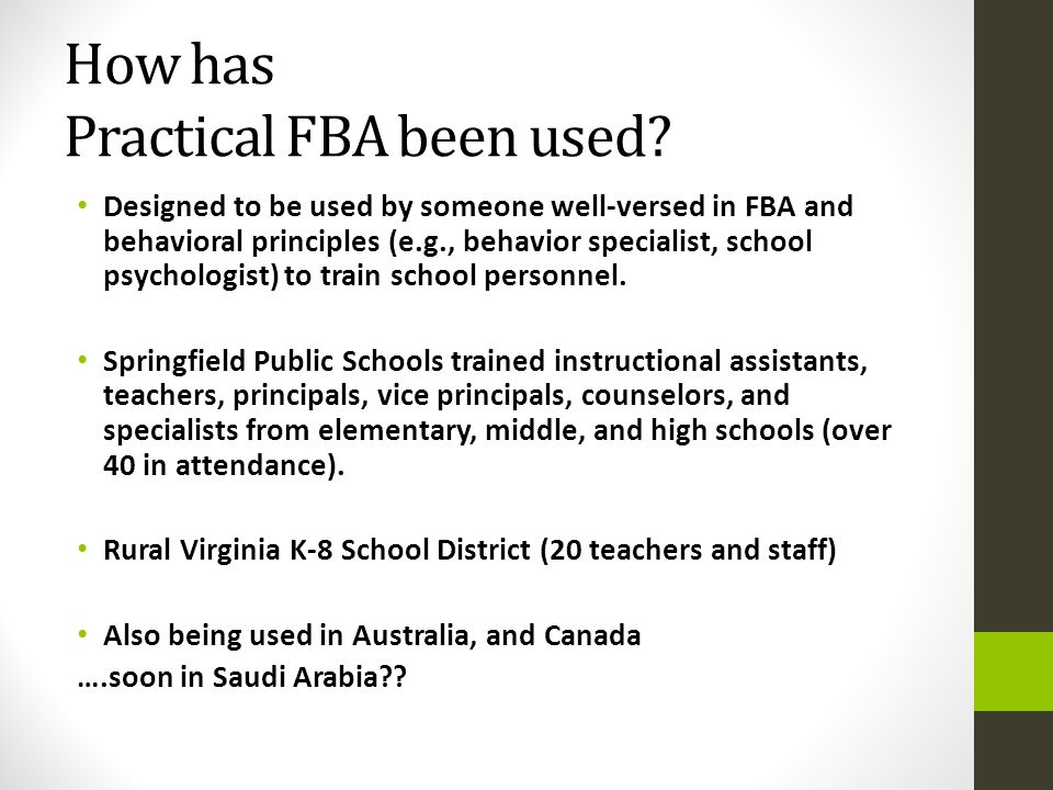 How has Practical FBA been used