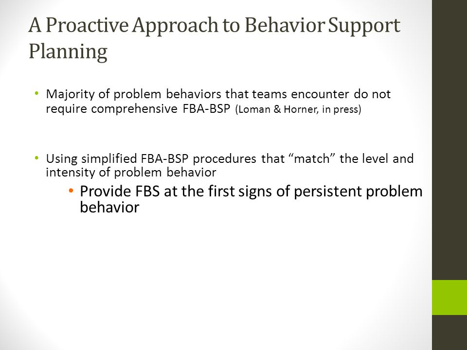 A Proactive Approach to Behavior Support Planning