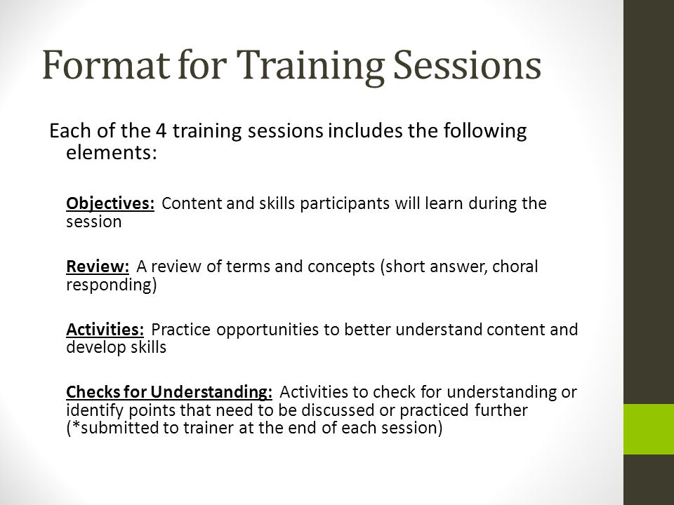 Format for Training Sessions