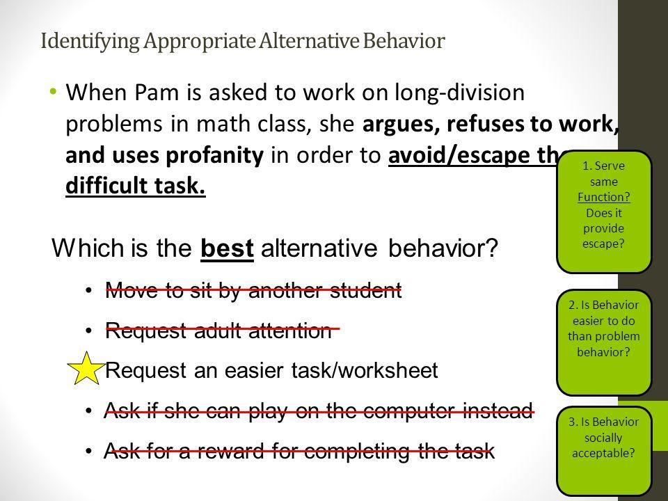 Identifying Appropriate Alternative Behavior