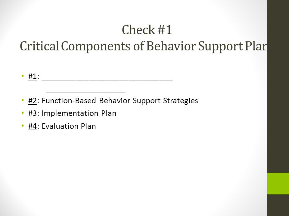 Check #1 Critical Components of Behavior Support Plans