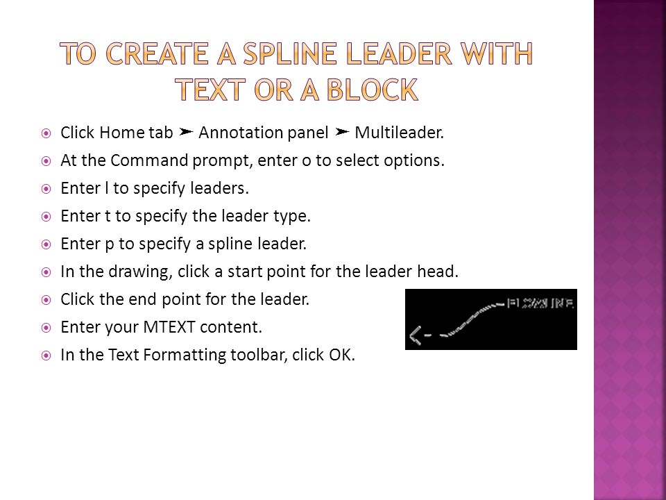 To create a spline leader with text or a block