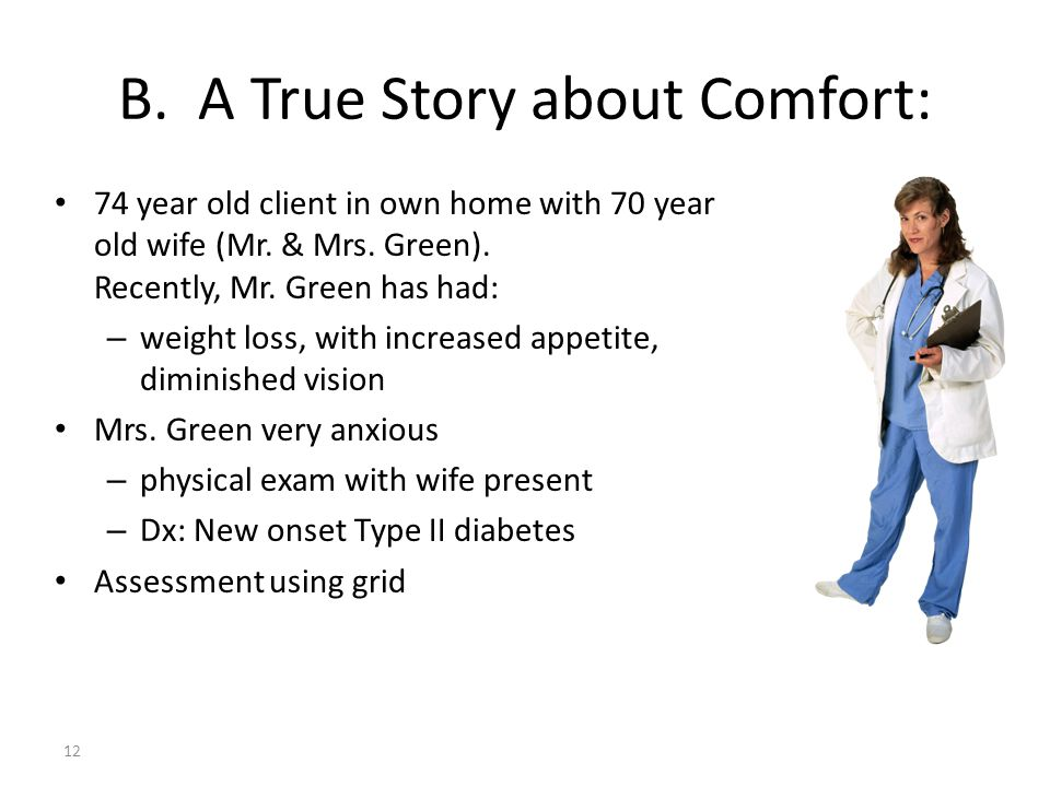 B. A True Story about Comfort: