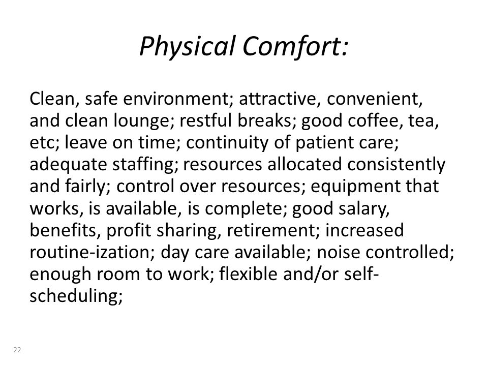 Physical Comfort: