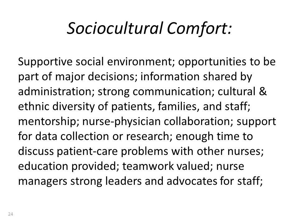 Sociocultural Comfort: