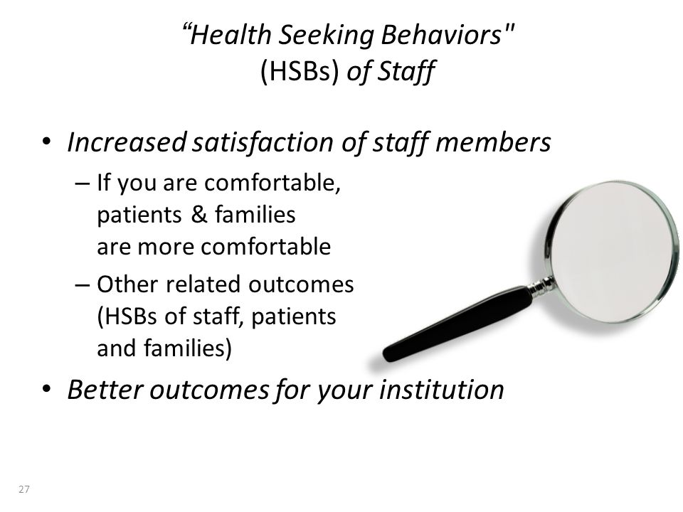 Health Seeking Behaviors (HSBs) of Staff