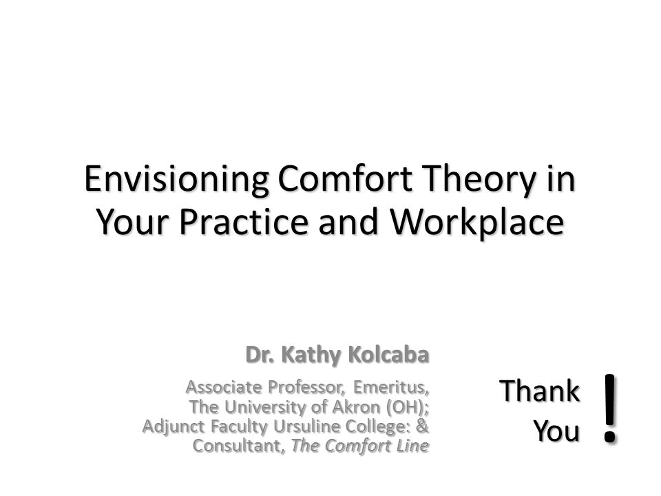 Envisioning Comfort Theory in Your Practice and Workplace
