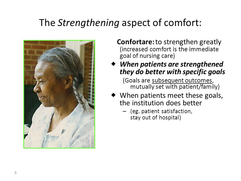 The Strengthening aspect of comfort: