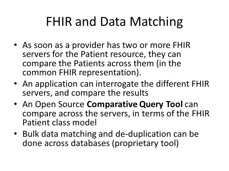FHIR and Data Matching