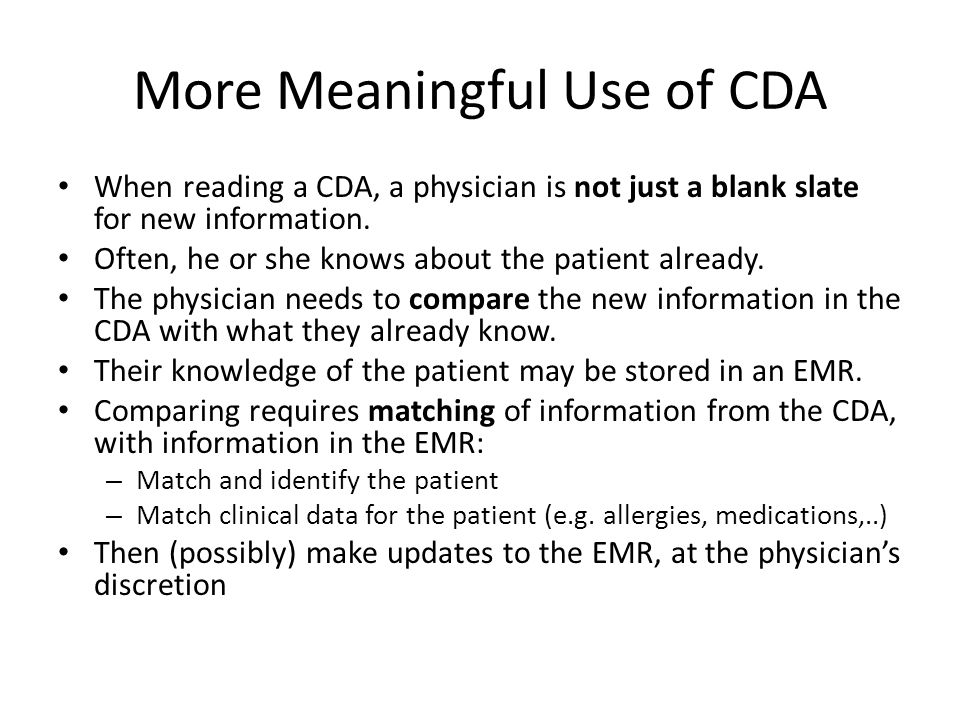 More Meaningful Use of CDA