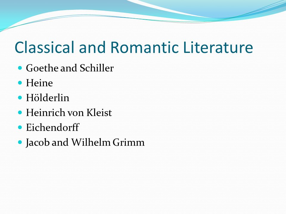 Classical and Romantic Literature