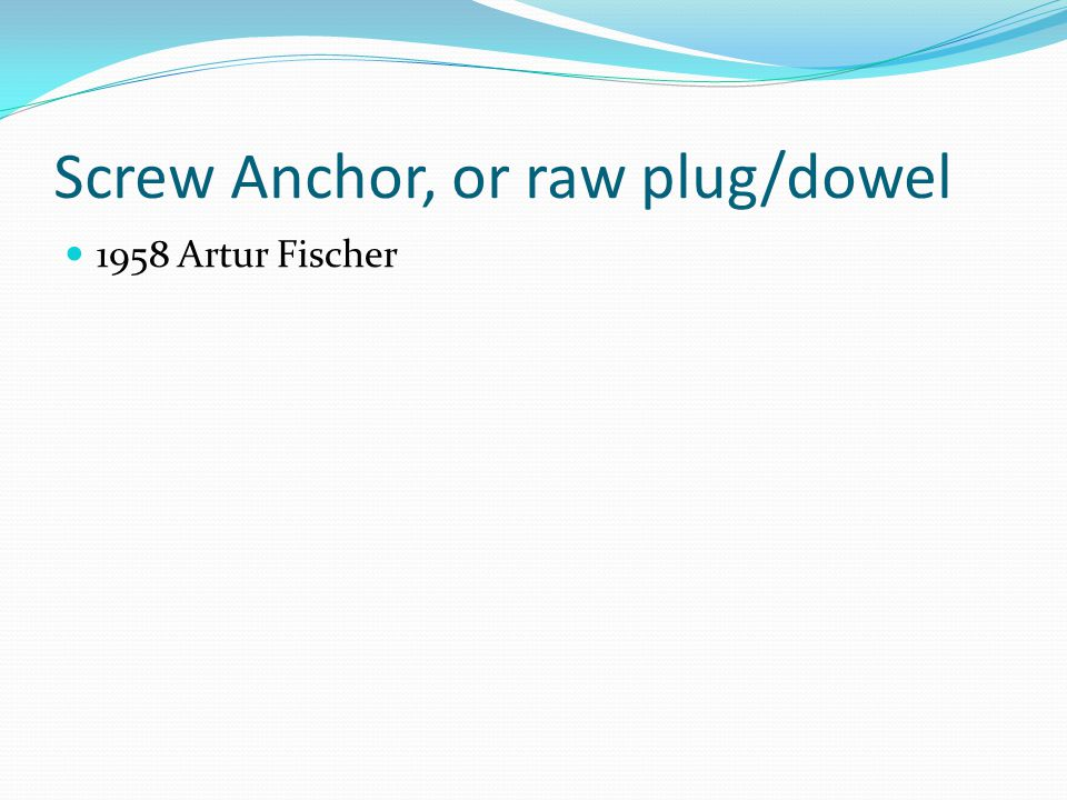 Screw Anchor, or raw plug/dowel