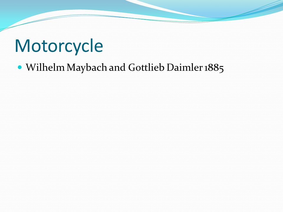 Motorcycle Wilhelm Maybach and Gottlieb Daimler 1885