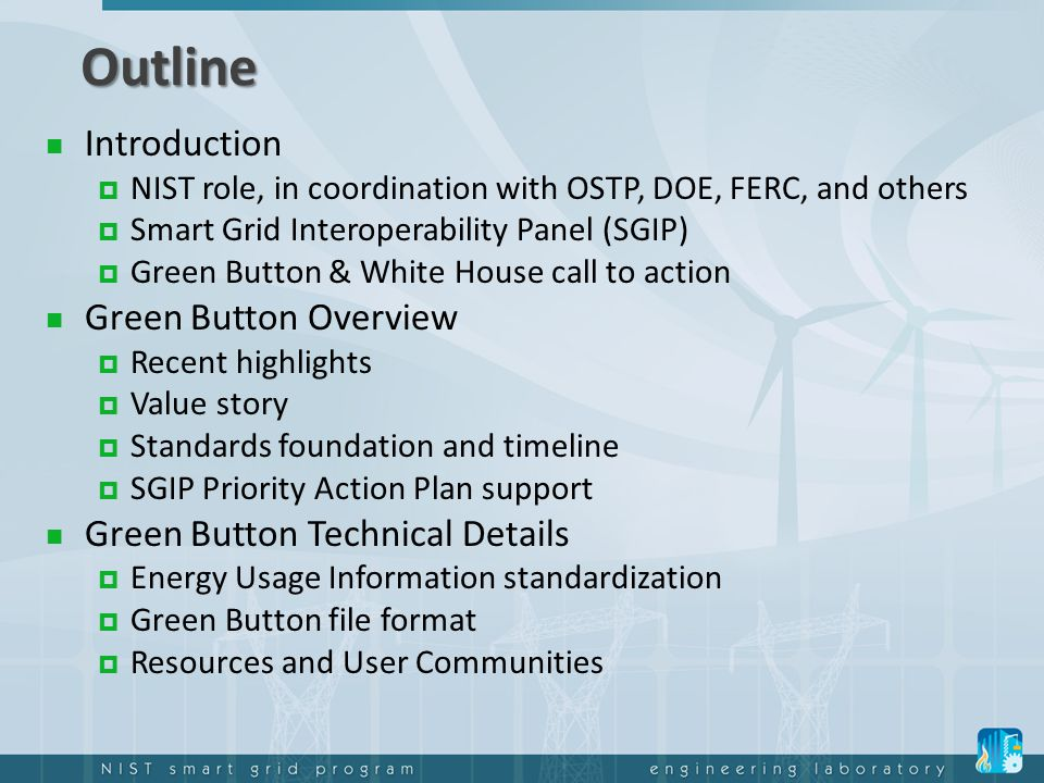 Outline Introduction Green Button Overview