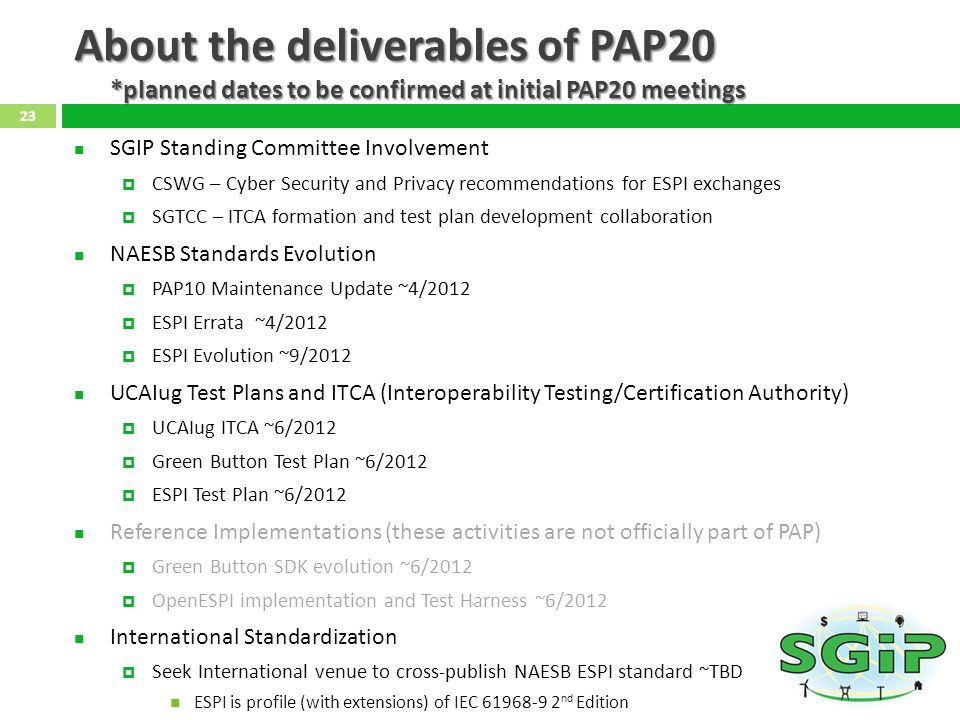 About the deliverables of PAP20