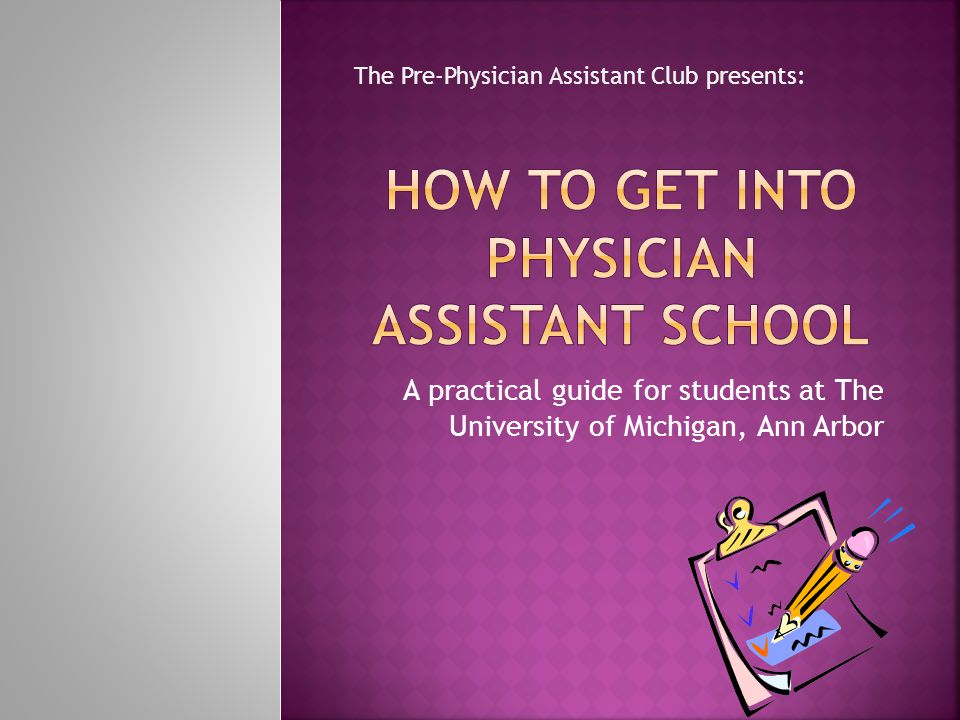 How to get into Physician Assistant School
