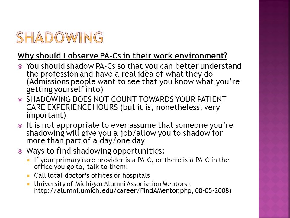 shadowing Why should I observe PA-Cs in their work environment