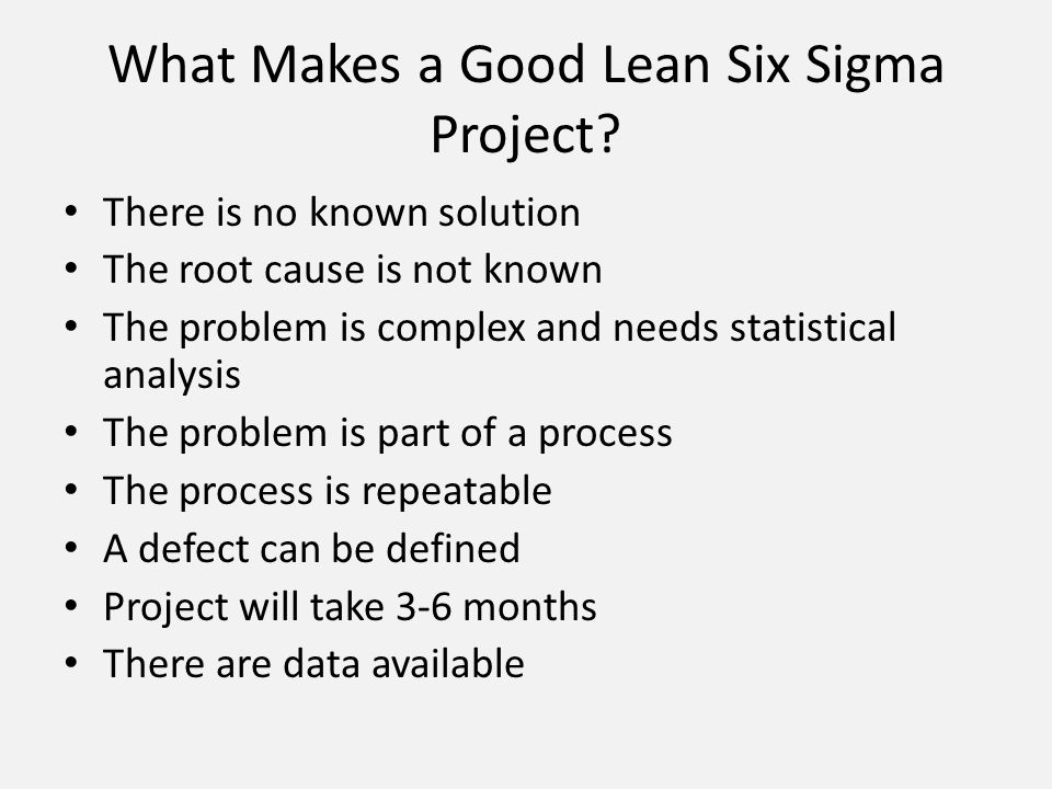What Makes a Good Lean Six Sigma Project