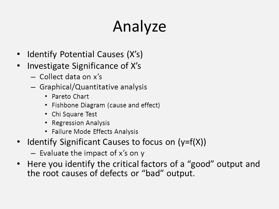 Analyze Identify Potential Causes (X's)